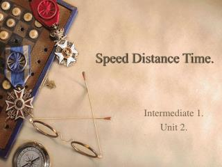 Speed Distance Time.