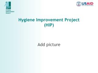 Hygiene Improvement Project  (HIP)