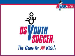 US Youth Soccer  RISK MANAGEMENT  Beyond Kidsafe