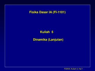 Fisika Dasar IA (FI-1101)