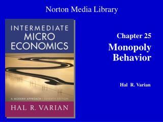 Monopoly Behavior