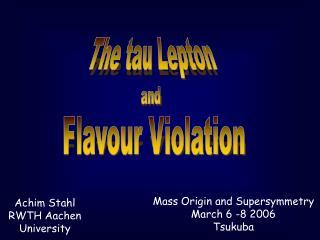 The tau Lepton