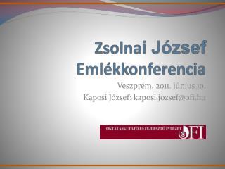 Zsolna i József  Emlékkonferencia