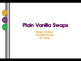 Plain Vanilla Swaps