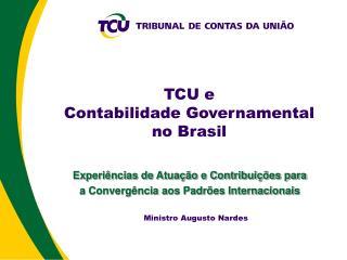 TCU e Contabilidade Governamental no Brasil