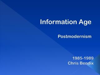 Information Age Postmodernism