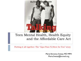 Teen Mental Health, Health Equity    and the Affordable Care Act