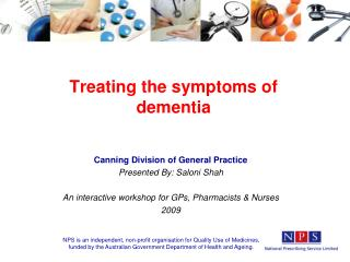 Treating the symptoms of dementia