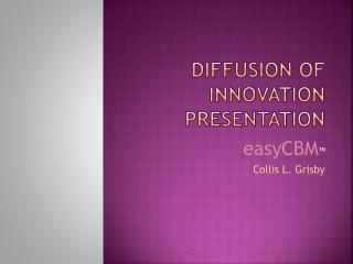 Diffusion of Innovation Presentation