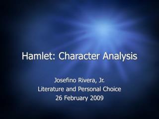 Hamlet: Character Analysis
