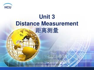 Unit 3  Distance Measurement 距离测量