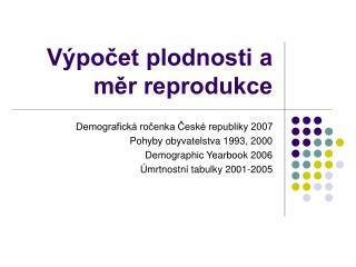 Výpočet plodnosti a měr reprodukce