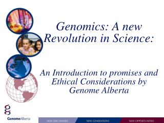 Genomics: A new Revolution in Science: