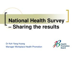 National Health Survey – Sharing the results