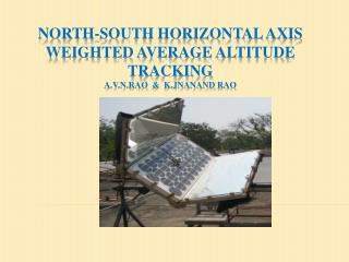 NORTH-SOUTH HORIZONTAL AXIS WEIGHTED AVERAGE ALTITUDE TRACKING A.V.N.Rao   &   K.Jnanand rao