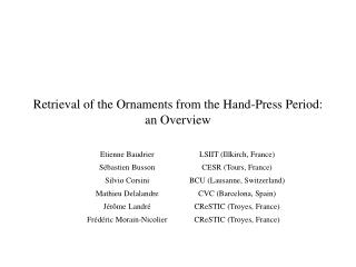 Retrieval of the Ornaments from the Hand-Press Period: an Overview
