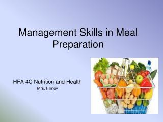 Management Skills in Meal Preparation