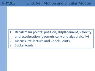 PHY205 	 Ch3: Rel. Motion and Circular Motion