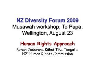 NZ Diversity Forum 2009 Musawah workshop, Te Papa, Wellington,  August 23