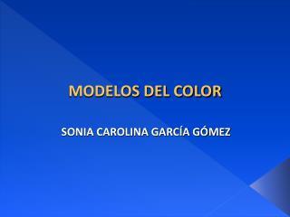MODELOS DEL COLOR