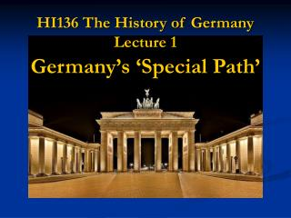 HI136 The History of Germany Lecture 1