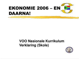 EKONOMIE 2006   EN DAARNA