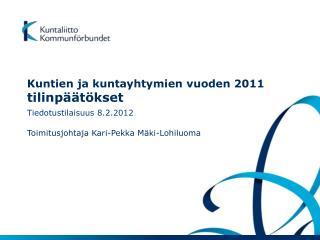 Kuntien ja kuntayhtymien vuoden 2011  tilinpäätökset