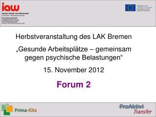 Herbstveranstaltung des LAK Bremen