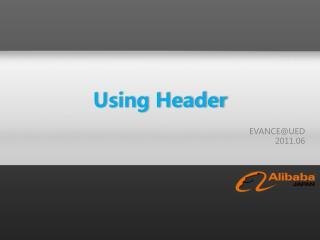 Using Header