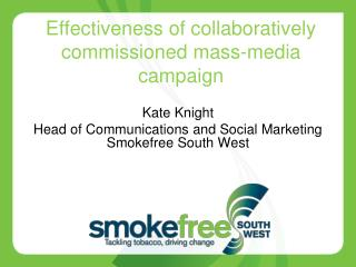 Effectiveness of collaboratively commissioned mass-media campaign