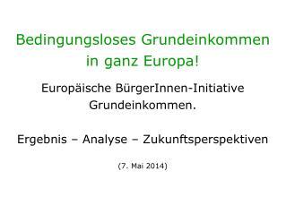 Bedingungsloses Grundeinkommen in ganz Europa!