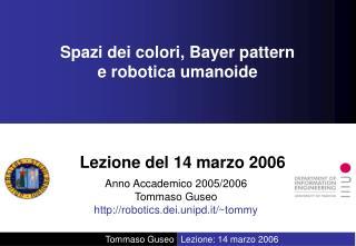 Spazi dei colori, Bayer pattern  e robotica umanoide