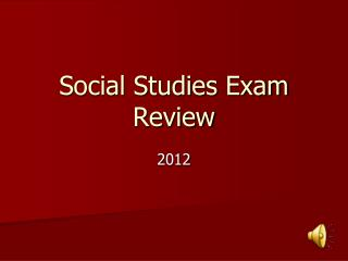 Social Studies Exam Review
