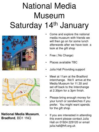 National Media Museum Saturday 14 th  January