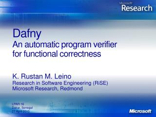 Dafny An automatic program verifier for functional correctness