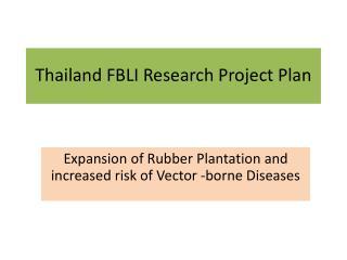 Thailand FBLI Research Project Plan