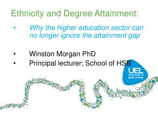 Ethnicity and Degree Attainment: