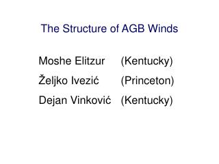 The Structure of AGB Winds
