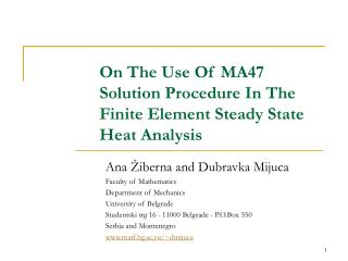 On The Use Of MA47 Solution Procedure In The Finite Element Steady State Heat Analysis