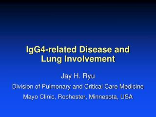 IgG4-related Disease and  Lung Involvement