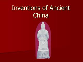 Inventions of Ancient China