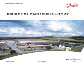 Presentation of the innovation process in 1. April 2014