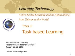 Learning Technology Active Social Learning and its Applications, from Taiwan to the World