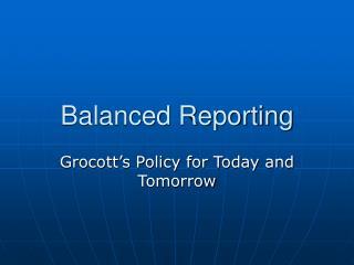 Balanced Reporting