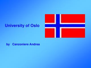 University of Oslo   by   Canzoniere Andrea