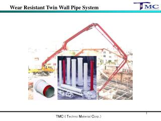 Wear Resistant Twin Wall Pipe System