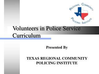 Volunteers in Police Service Curriculum