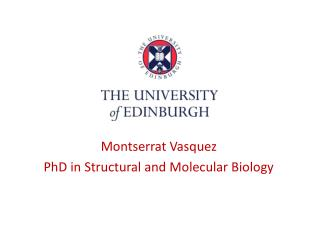 Montserrat Vasquez PhD in Structural and Molecular Biology