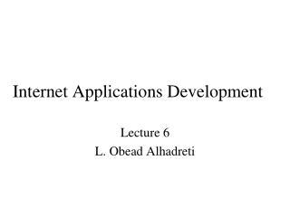 Internet Applications Development