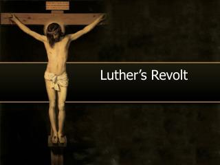 Luther's Revolt